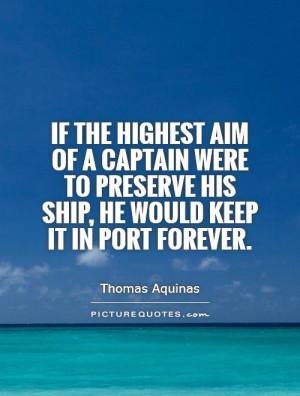 Safety Quotes Sailing Quotes Boat Quotes Thomas Aquinas Quotes
