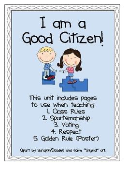 am a Good Citizen- Rules, Voting, Golden Rule, Sportsmanship