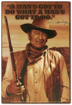 john wayne quotes | John Wayne Tin Sign at AllPosters.com More