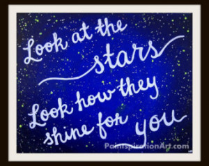 Decor Printable Art - Look At The Stars Quote Painting - Love Quotes ...