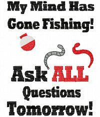 Gone Fishing Quotes | Signs & Sayings :: Dollarstitch.com http://www ...