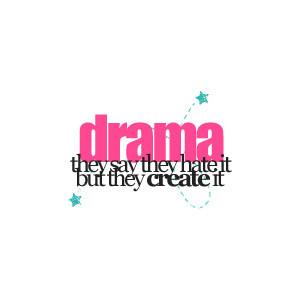 Drama, Jealousy, Quotes