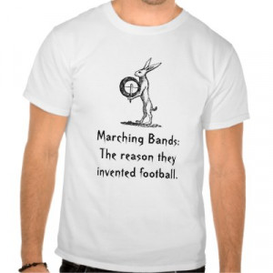marching band t shirt sayings