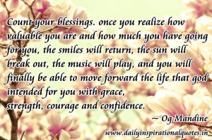 Count your blessings. once you realize how valuable you are and how ...