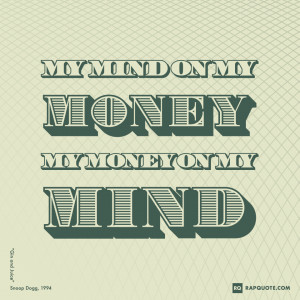 Money Quotes Daily Rap Quotes and Lyrics about Love, Life and