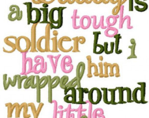 My Daddy is a big tough soldier mil itary applique design digital ...