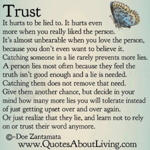 Trust It Hurts to be Lied to.It Hurts Even More When You Really Liked ...
