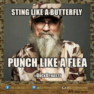Si Robertson Quotes - Duck Dynasty -