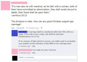 How to use the Bible to humiliate a gay marriage opponent on Facebook.