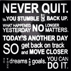 Never Quit!!