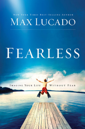 Here's an excerpt from Fearless :
