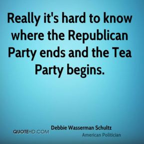 Really it's hard to know where the Republican Party ends and the Tea ...