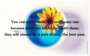 You Can Never Really Get Over Some One, Picture Quotes, Love Quotes ...