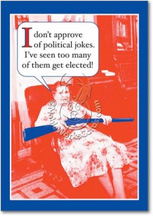 Political Jokes Naughty Humor Birthday Greeting Card Nobleworks