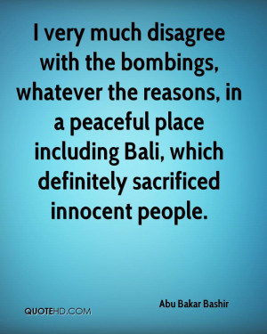 ... peaceful place including Bali, which definitely sacrificed innocent