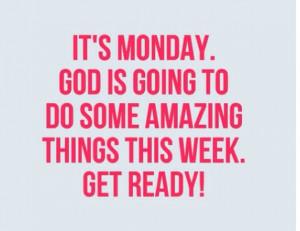 Its MondayHappy Mondays, Inspiration, God Quotes, Faith, Amazing ...