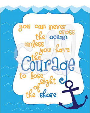 Courage quote Love the color and fonts