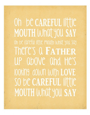 ... mouths what you say - Inspirational Quote - Bible Song - 8x10