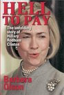 1999 - Hell to Pay the Unfolding Story of Hillary Rodham Clinton ...