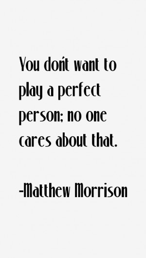 matthew-morrison-quotes-24303.png