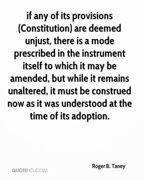 if any of its provisions (Constitution) are deemed unjust, there is a ...