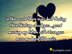 ... you....good morning my Future Wife I love you more My beautiful Mpilo