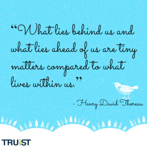 What lies behind us and what lies ahead of us are tiny matters ...