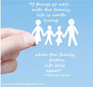 Quote on Family, Inspirational, Love, Family If Things Go Well With ...