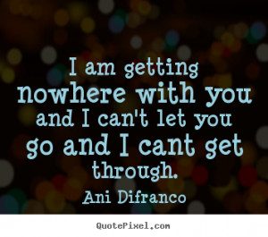 ... ani difranco more love quotes motivational quotes friendship quotes
