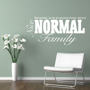 nice normal family wall quote Family Wall Quotes Uk