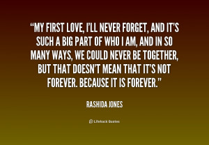 quote-Rashida-Jones-my-first-love-ill-never-forget-and-187403.png