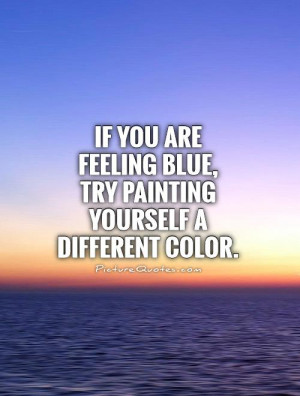 Sad Quotes Feeling Sad Quotes Painting Quotes