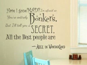 Alice in Wonderland bonkers wall quote