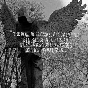 Quotes Picture: the war will come, apocalyptic storms of a tortured ...