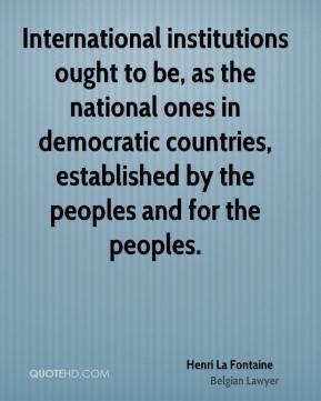 More Henri La Fontaine Quotes
