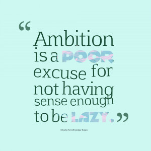 awesome pictures of ambition quotes Wonderful ambition quotes photos ...