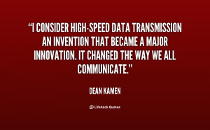 consider high-speed data transmission an invention that became a ...