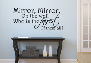 Mirror Mirror On The Wall Quotes Wall decal - mirror mirror on