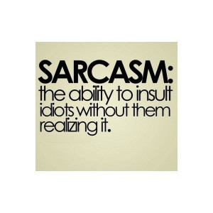 sarcastic quotes sayings