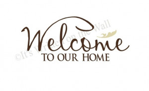 Welcome to our Home 9x21 Vinyl Lettering Wall Saying Quote. $13.99 ...