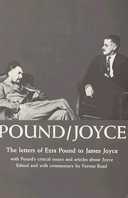Pound-Joyce: The Letters of Ezra Pound to James Joyce With Pound's ...