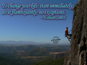 Awesome Quotes About Life Changing: To Change Your Life You Must Start ...