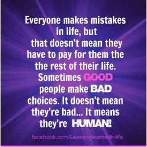 Good ppl make bad choices is life