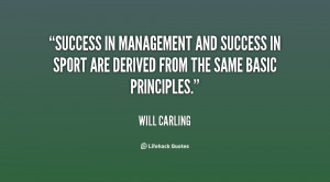 quote-Will-Carling-success-in-management-and-success-in-sport-68494 ...
