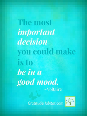 beautiful day quotes voltaire good mood good mood quotes 100percent ...