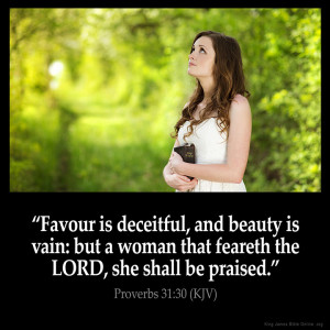 Proverbs 31:30 Inspirational Image