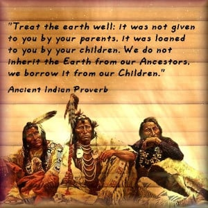 ... the Great Spirit may show to them many things wich older people miss