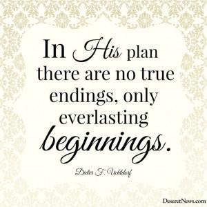 ... , only everlasting beginnings.