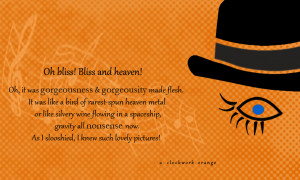 quote from A Clockwork Orange by Libelula-Soul