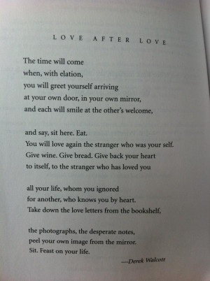 love after love derek walcott essay Essays related to xiv by derek walcott 1 in the long run customers love the commitment given out by the walcott mcdonald's crew and keep on coming back.